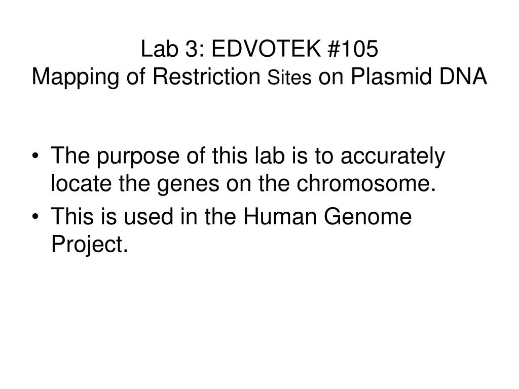 Lab 3: EDVOTEK #105
