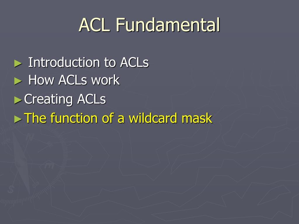 ACL Fundamental