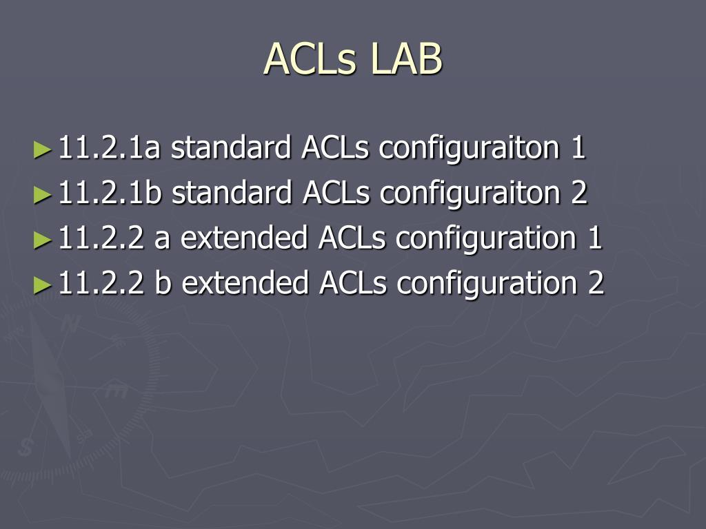 ACLs LAB