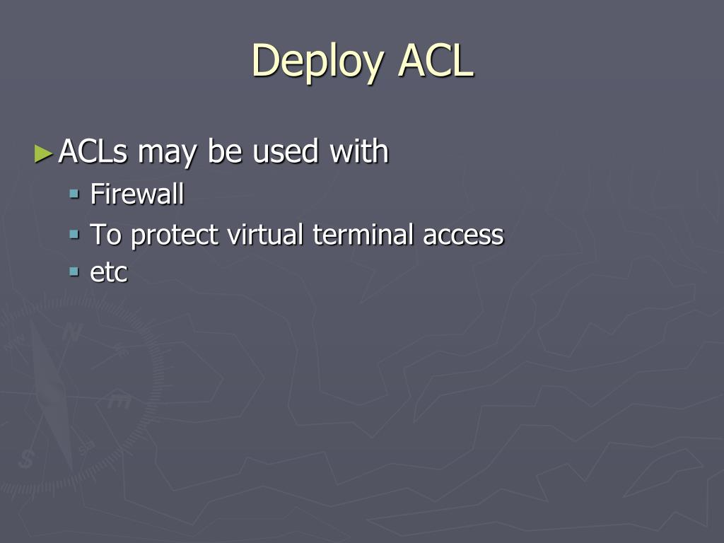 Deploy ACL