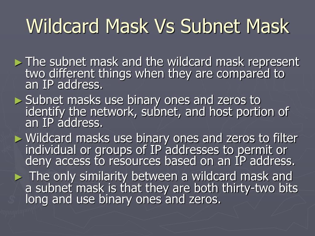 Wildcard Mask Vs Subnet Mask