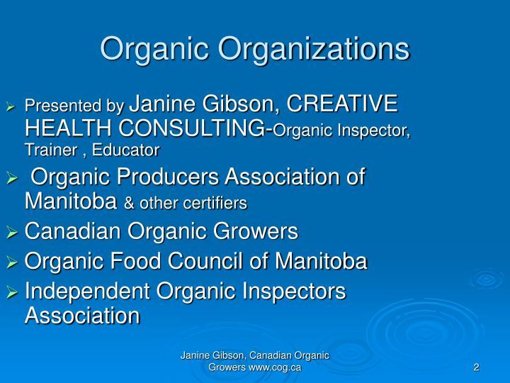 Organic organizations