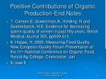 positive contributions of organic production end notes26