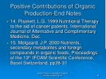 positive contributions of organic production end notes28