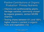 positive contributions of organic production primary nutrients15