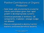 positive contributions of organic production
