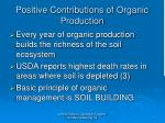 positive contributions of organic production7