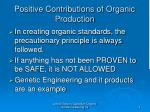 positive contributions of organic production9