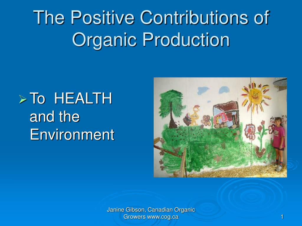the positive contributions of organic production l.