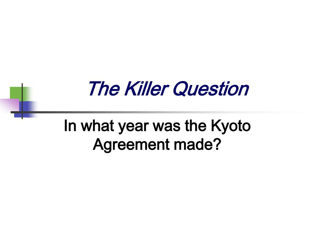 The Killer Question