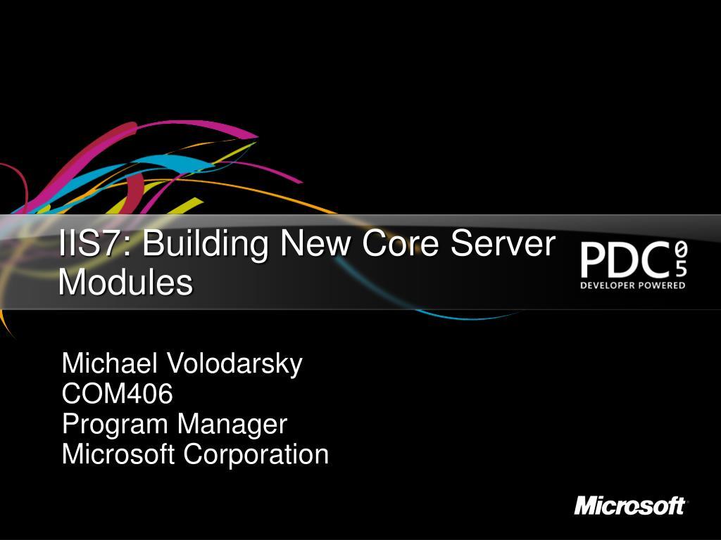 IIS7: Building New Core Server Modules