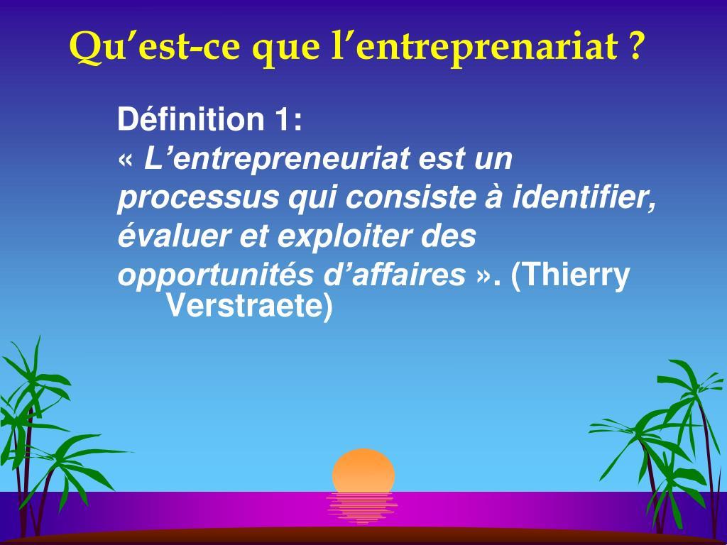 Qu'est-ce que l'entreprenariat ?