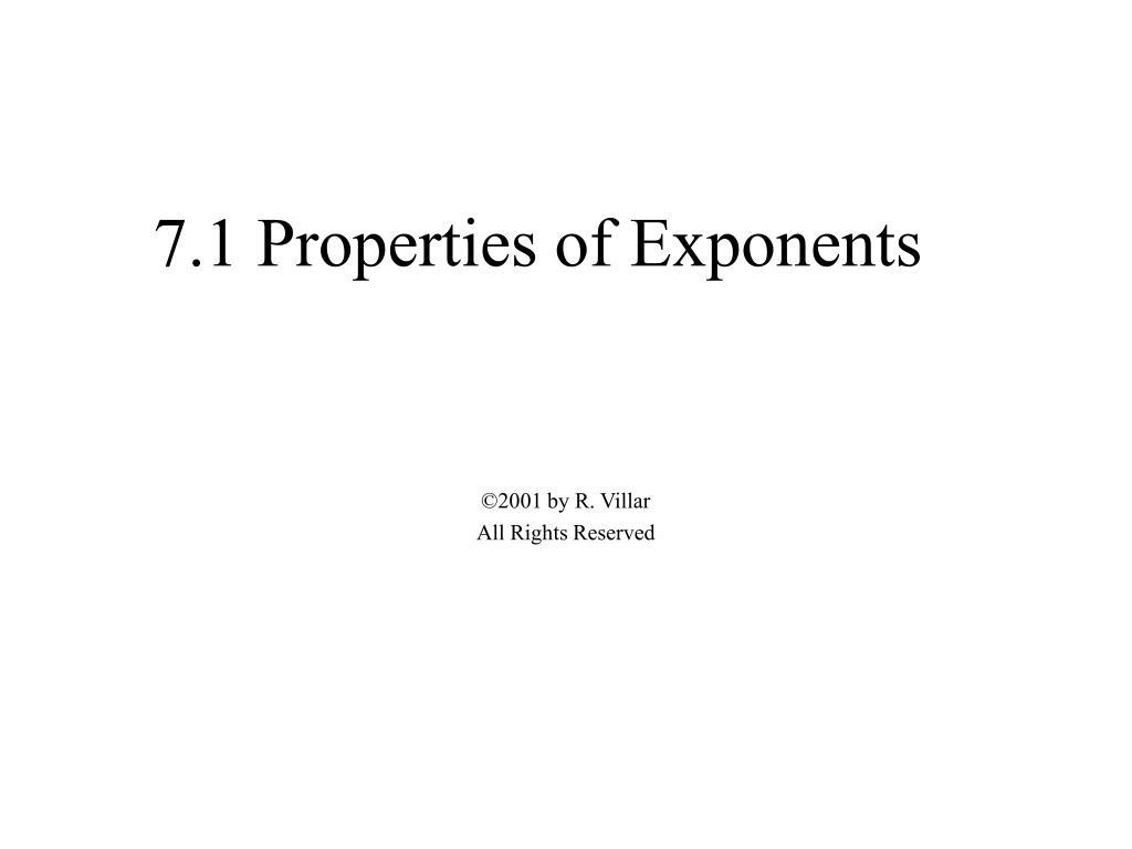 7.1 Properties of Exponents