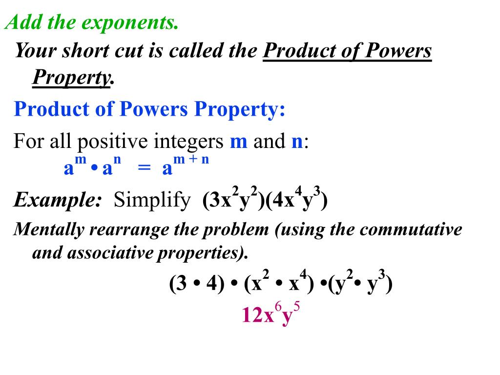 Add the exponents.