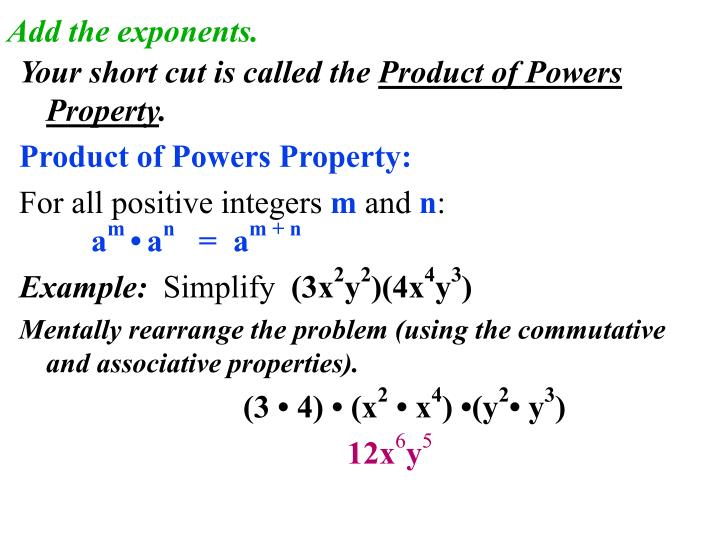 Add the exponents