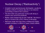 nuclear decay radioactivity