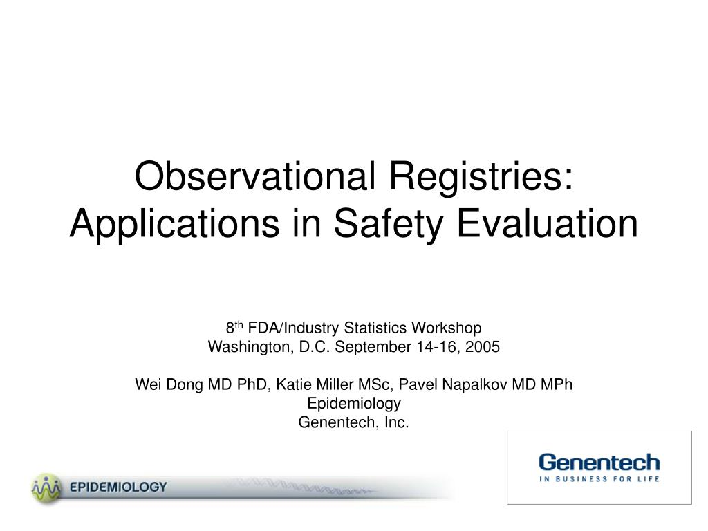 observational registries applications in safety evaluation l.