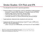stroke studies ich risk and tpa