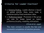 criteria for leader election