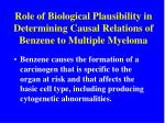 role of biological plausibility in determining causal relations of benzene to multiple myeloma