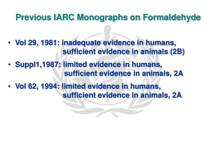 Previous iarc monographs on formaldehyde