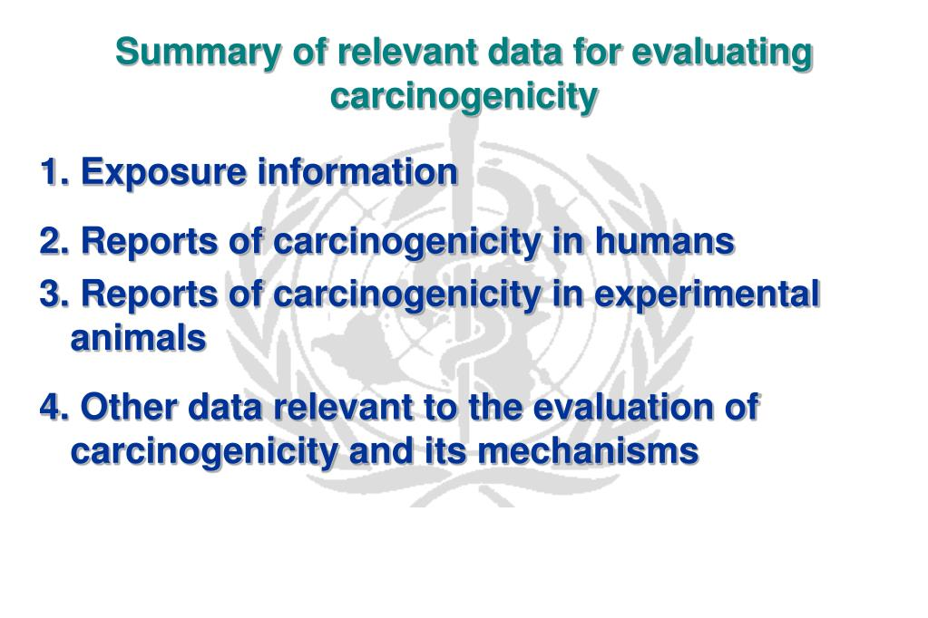 Summary of relevant data for evaluating carcinogenicity
