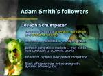 adam smith s followers15