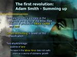 the first revolution adam smith summing up
