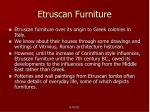 etruscan furniture