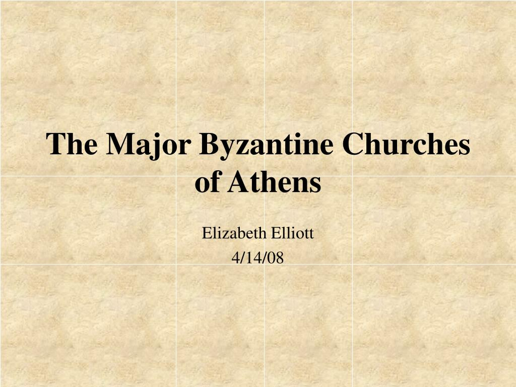 the major byzantine churches of athens l.