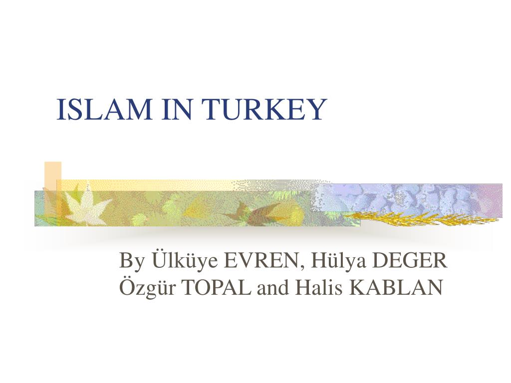 islam in turkey l.