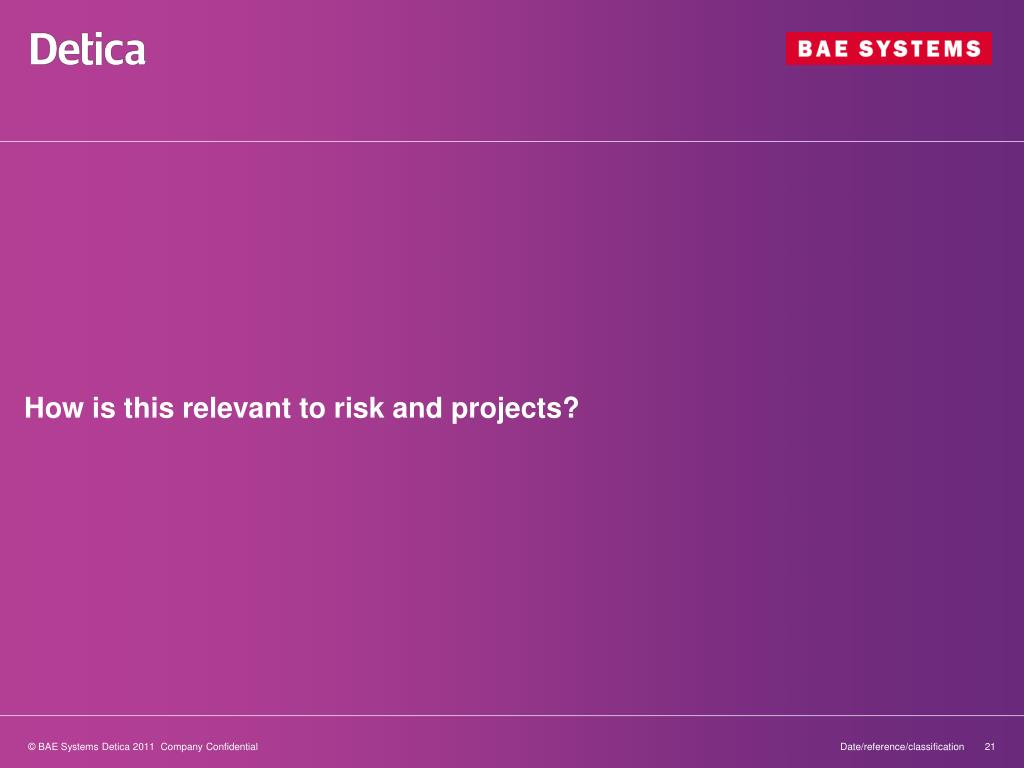 How is this relevant to risk and projects?
