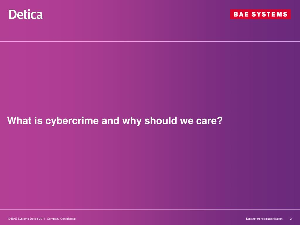 What is cybercrime and why should we care?
