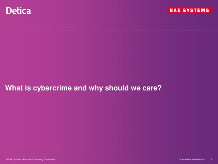 What is cybercrime and why should we care