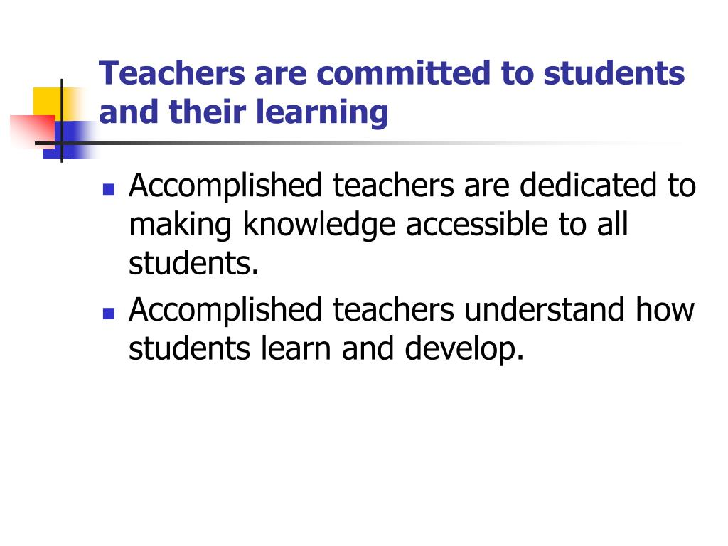 Teachers are committed to students and their learning
