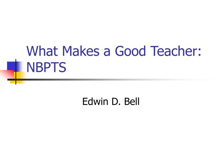 What makes a good teacher nbpts
