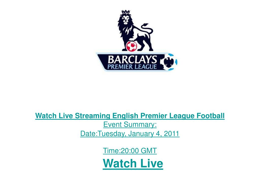 Watch Live Streaming English Premier League Football