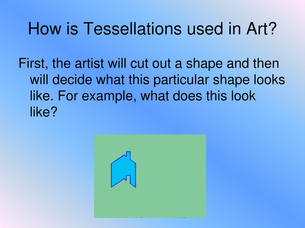 How is Tessellations used in Art?