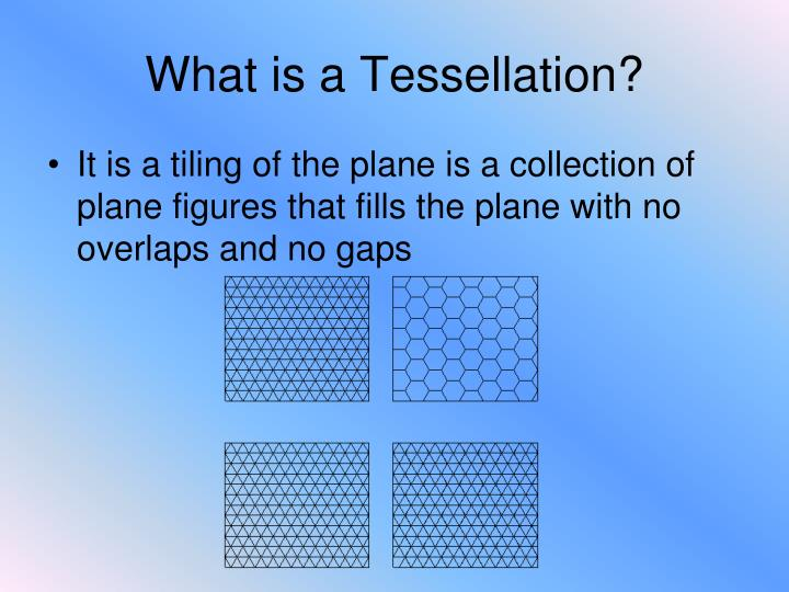 What is a tessellation