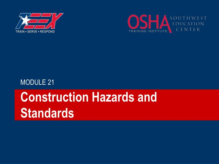 construction hazards and standards n.