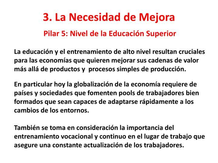Pilar 5: Nivel de la Educación Superior