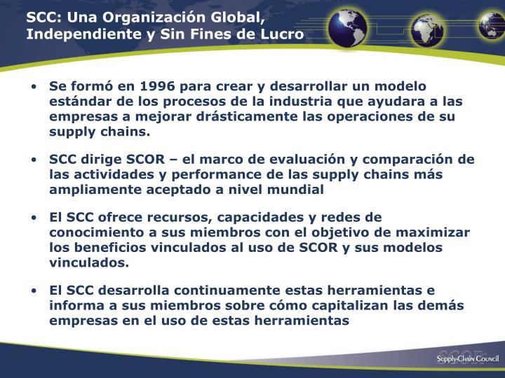 SCC: Una Organización Global, Independiente y Sin Fines de Lucro