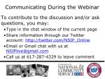 communicating during the webinar