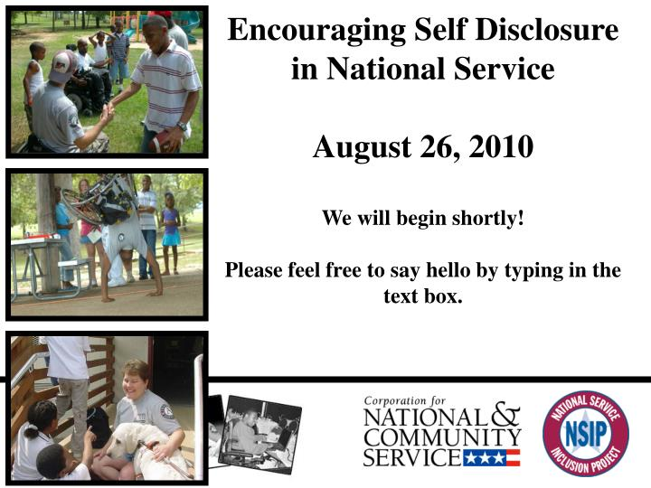 Encouraging Self Disclosure in National Service