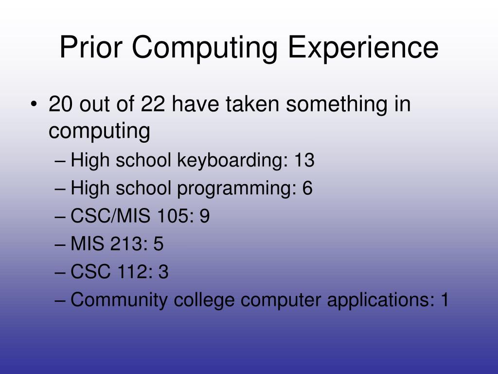 Prior Computing Experience