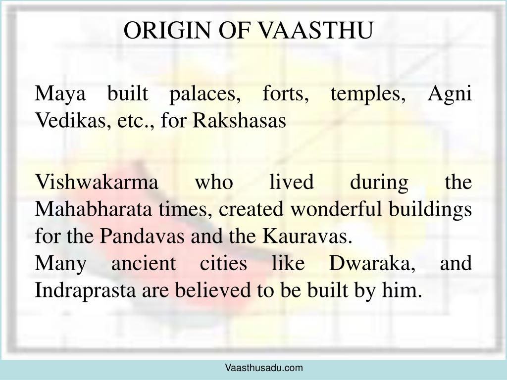 ORIGIN OF VAASTHU