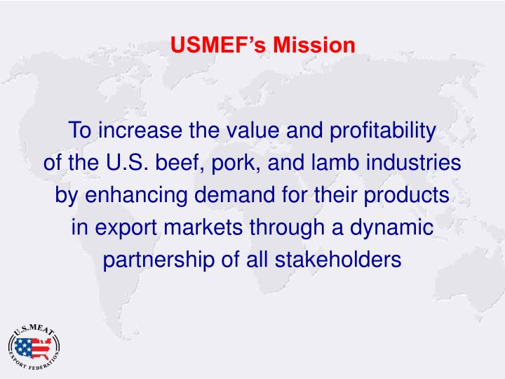 Usmef s mission
