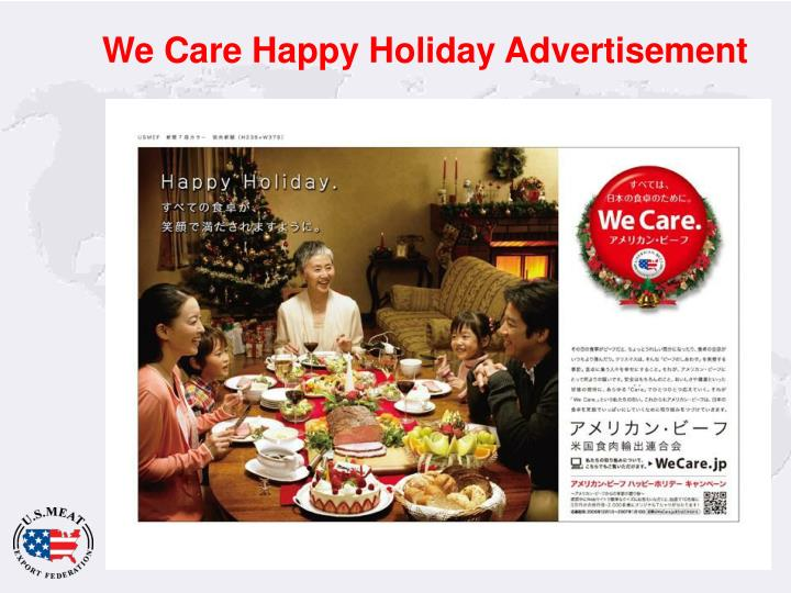 We Care Happy Holiday Advertisement