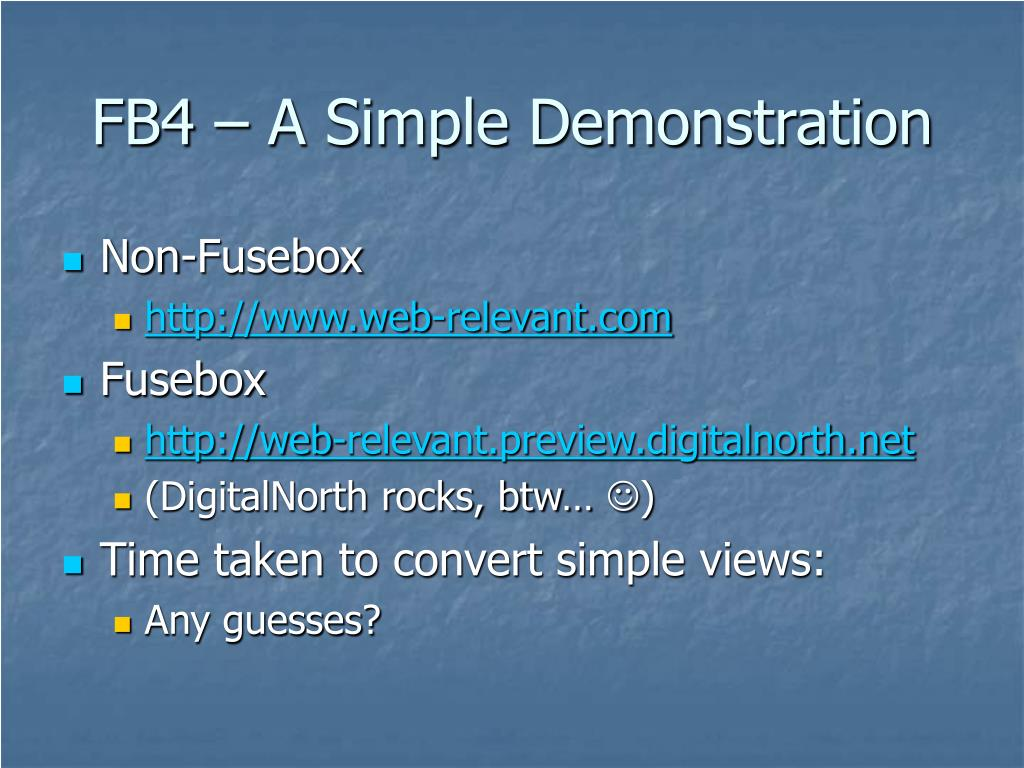 FB4 – A Simple Demonstration