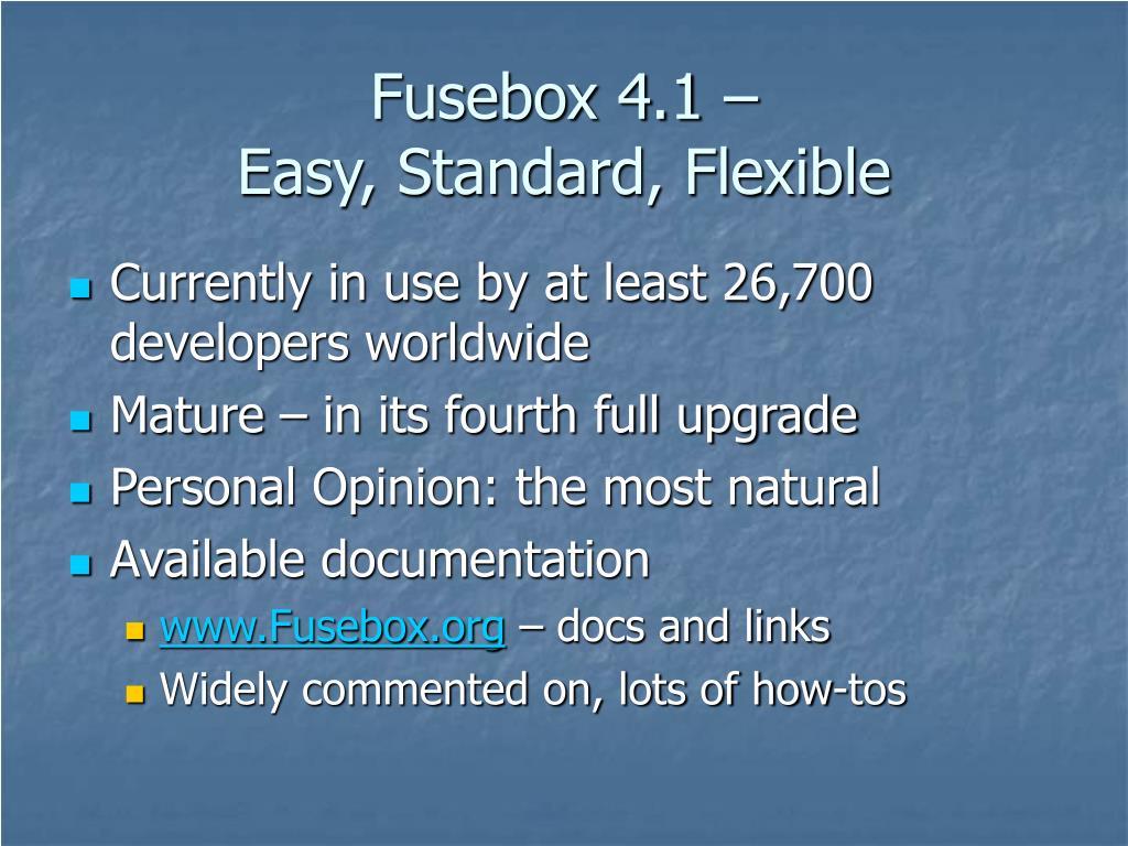 Fusebox 4.1 –
